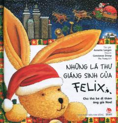 Những Lá Thư Giáng Sinh Của Felix