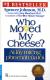Who Moved My Cheese - Ai Lấy Miếng Pho Mát Của Tôi?