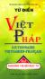 Từ Điển Việt - Pháp (Khoảng 140.000 Mục Từ)