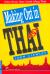 Đàm Thoại Thực Hành Tiếng Thái - Making Out In Thai (Tái Bản 2014)
