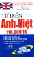 Từ Điển Anh - Việt (110.000 Từ) - Tái Bản 2014