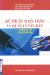Kỹ Thuật Soạn Thảo Và Quản Lý Văn Bản (Tái Bản 2014)
