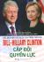 Các Nguyên Thủ Quốc Gia Trên Thế Giới Bill-Hillary Clinton Cặp Đôi Quyền Lực