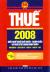 Thuế 2008 - Biểu Thuế Thuế Xuất Khẩu, Nhập Khẩu  Và Thuế GTGT Hàng Nhập Khẩu (Văn Bản Mới)