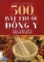 500 Bài Thuốc Đông Y Gia Truyền Trị Bách Bệnh (Tái Bản 2016)