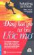 Hạt Giống Tâm Hồn - Đừng Bao Giờ Từ Bỏ Ước Mơ (Kèm CD)