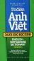 Từ Điển Anh - Việt Dành Cho Học Sinh (Khoảng 115.000 Từ Và Cụm Từ)