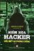 Hiểm Họa Hacker - Hiểu Biết Và Phòng Chống