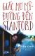 Giấc Mơ Mỹ - Đường Đến Stanford