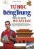 Tự Học Tiếng Trung Dành Cho Người Mới Bắt Đầu (Tặng Kèm CD)