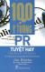 100 Ý Tưởng PR Tuyệt Hay (Tái Bản 2017)