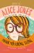 Thám Tử Alice Jones - Manh Mối Không Tưởng