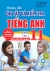 Hướng Dẫn Ôn Tập Và Kiểm Tra Tiếng Anh Lớp 11 - Tập 2