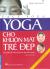 Yoga Cho Khuôn Mặt Trẻ Đẹp (Tái Bản 2017)