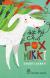 Nhật Ký Chó Fox Mikki