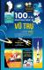 100 Bí Ẩn Đáng Kinh Ngạc Về Vũ Trụ