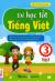 Để Học Tốt Tiếng Việt 3 - Tập 1