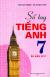 Sổ Tay Tiếng Anh 7 (Ấn Bản 2017)