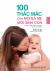100 Thắc Mắc Của Mọi Bà Mẹ Mới Sinh Con
