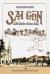 Sài Gòn Đất Lành Chim Đậu - Tập 2