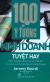 100 Ý Tưởng Kinh Doanh Tuyệt Hay (Tái Bản 2018)