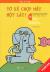 Picture Book Song Ngữ - Voi & Lợn - Tập 16: Tớ Sẽ Chợp Mắt Một Lát!