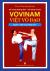 Vovinam - Việt Võ Đạo - Quyển 1: Nội Công Nhập Môn