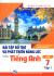 Bài Tập Bổ Trợ Và Phát Triển Năng Lực Môn Tiếng Anh Lớp 7 - Tập 1
