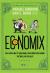 Economix - Các Nền Kinh Tế Vận Hành (Và Không Vận Hành) Thế Nào, Và Tại Sao?