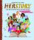 Herstory - Cuộc Đời 50 Người Phụ Nữ Gây Chấn Động Thế Giới