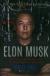 Elon Musk: Tesla, SpaceX Và Sứ Mệnh Tìm Kiếm Một Tương Lai Ngoài Sức Tưởng Tượng (Bìa Cứng) (Tái Bản 2020)