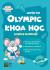 Luyện Thi Olympic Khoa Học - Lớp 4 (Song Ngữ)