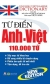 Từ Điển Anh - Việt 110.000 Từ (Tái Bản)