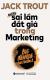 Những Sai Lầm Đắt Giá Trong Marketing