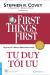 Tư Duy Tối Ưu - First Things First (Bìa Cứng)
