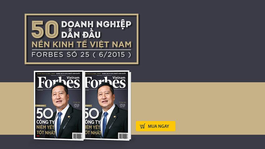 Forbes Vietnam số 25 - Tháng 6/2015