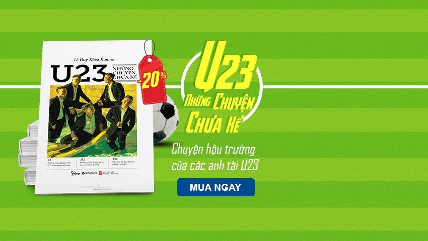 U23 - Những Chuyện Chưa Kể